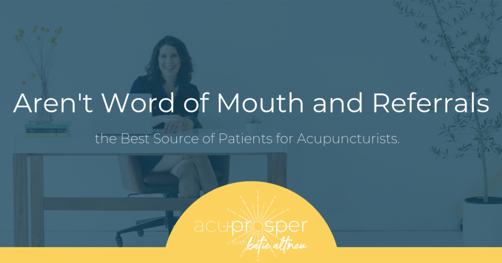 acupuncture marketing and referrals