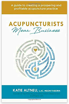 Acupuncturists Mean Business Book